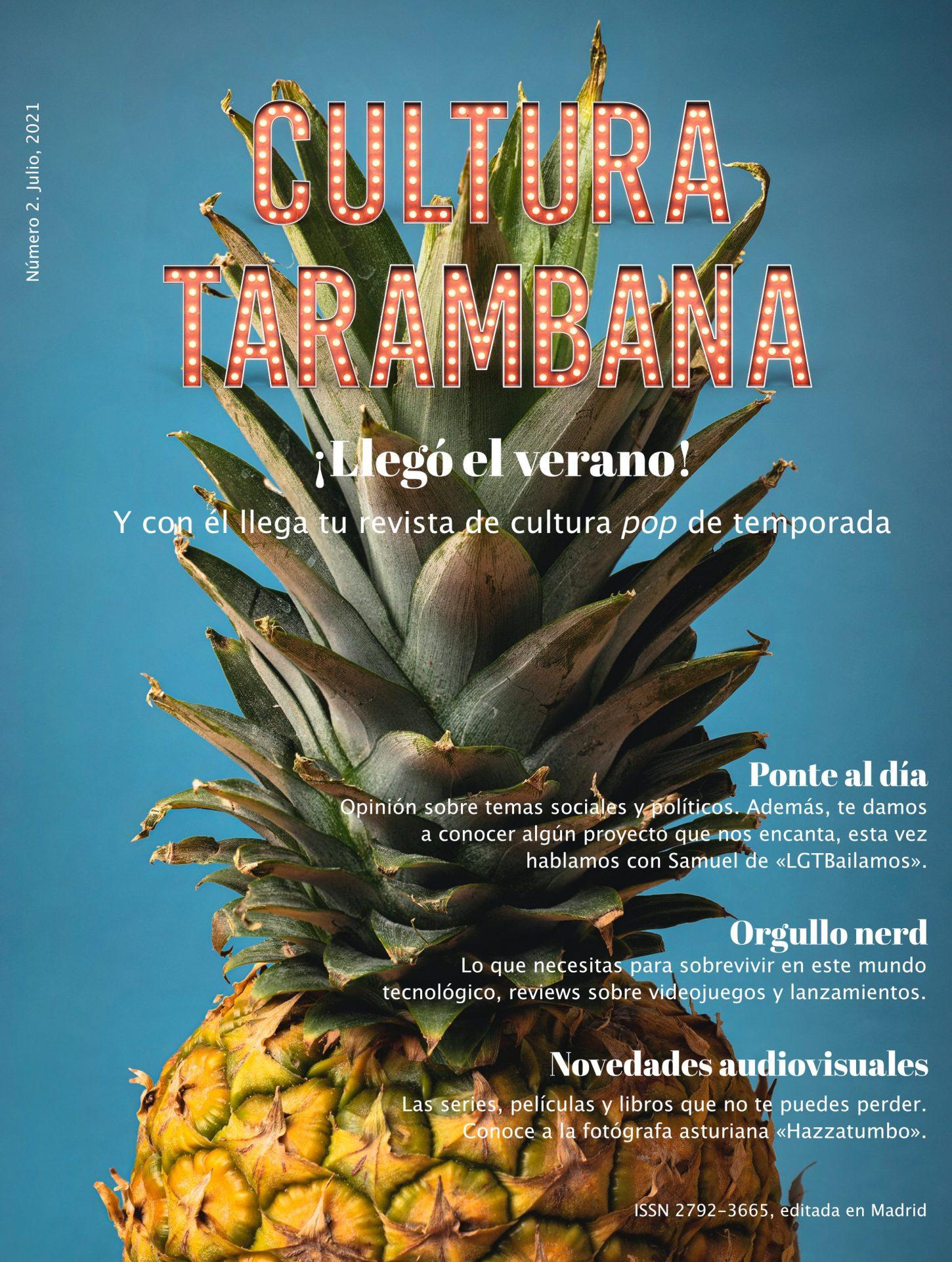 """Portada del número de verano 2021 de la REvista Cultura Tarambana. Consiste en la foto de una piña con el rótulo """"Cultura Tarambana"""" y los epígrafes de las diferentes secciones que incluye este número."""